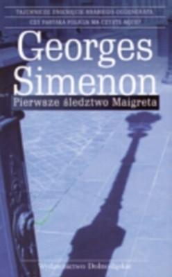 Okładka książki Pierwsze śledztwo Maigreta
