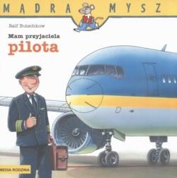 Okładka książki Mam przyjaciela pilota