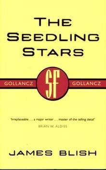 Okładka książki The seedling stars - James Blish
