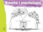 Okładka książki Bromba i psychologia