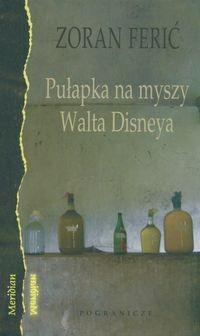 Okładka książki Pułapka na myszy Walta Disneya