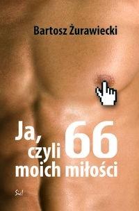 Okładka książki Ja czyli 66 moich miłości