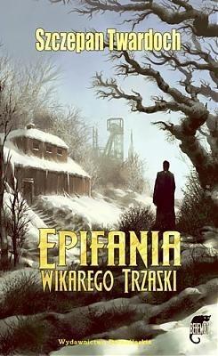 Okładka książki Epifania Wikarego Trzaski