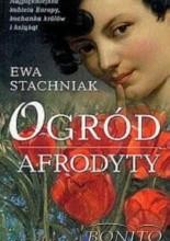 Ogród Afrodyty - Ewa Stachniak