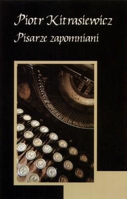Okładka książki Pisarze zapomniani