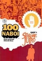 100 naboi: Stracone jutro, cz. 1