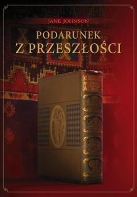 Okładka książki Podarunek z przeszłości
