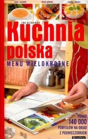 Okładka książki Kuchnia Polska. Menu wielokrotne