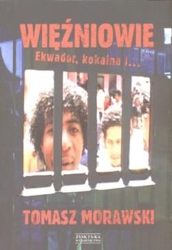 Okładka książki Więźniowie Ekwador, kokaina i...