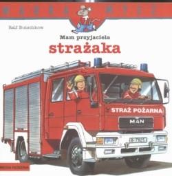 Okładka książki Mam przyjaciela strażaka