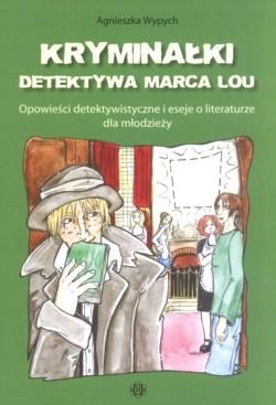 Okładka książki Kryminałki detektywa Marca Lou