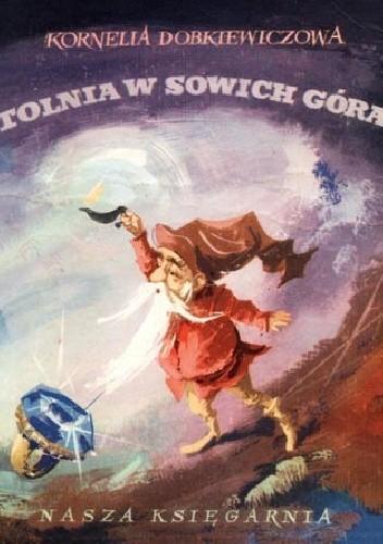 Okładka książki Sztolnia w Sowich Górach