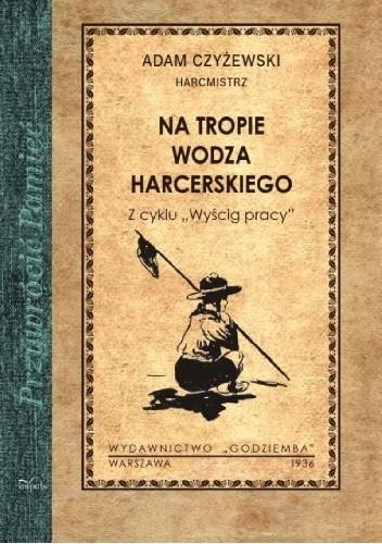 Okładka książki Na tropie wodza harcerskiego