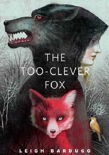 Okładka książki The Too-Clever Fox