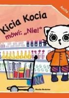"""Kicia Kocia mówi: """"Nie!"""""""