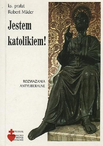 Okładka książki Jestem katolikiem!