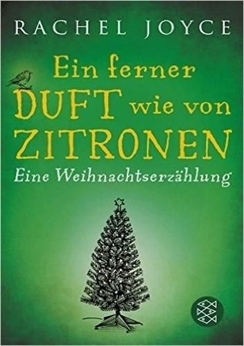 Okładka książki Ein ferner Duft wie von Zitronen: Eine Weihnachtserzählung