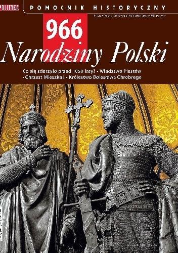 Okładka książki 966. Narodziny Polski