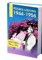 Polska Ludowa 1944 - 1956