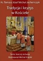 Tradycja i kryzys w Kościele
