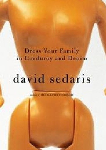 Okładka książki Dress Your Family in Corduroy and Denim
