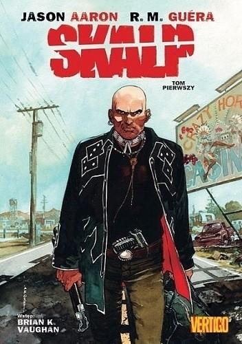 Okładka książki Skalp: Tom pierwszy