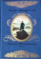 Bracia Karamazow. tom 2
