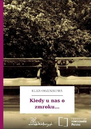 Okładka książki Kiedy u nas o zmroku...