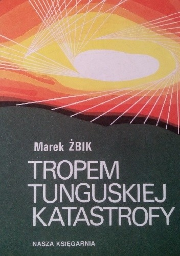 Okładka książki Tropem tunguskiej katastrofy