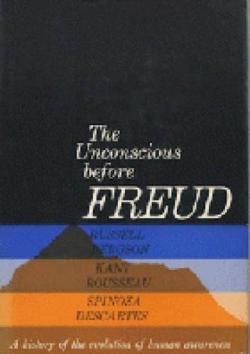 Okładka książki The Unconscious before Freud
