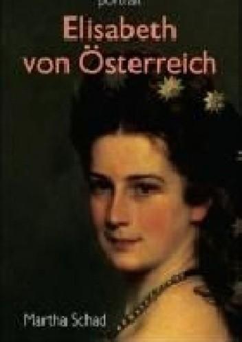 Okładka książki Elisabeth von Österreich