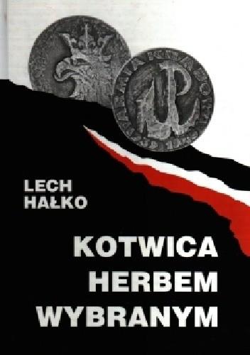Okładka książki Kotwica herbem wybranym