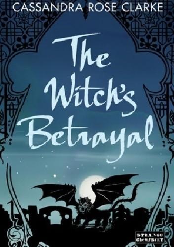 Okładka książki The Witch's Betrayal