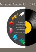 Okładki płyt. Rzecz o wizualnym uniwersum albumów muzycznych
