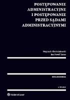 Postępowanie administracyjne i postępowanie przed sądami administracyjnymi