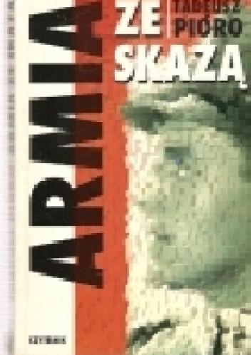 Okładka książki Armia ze skazą. W Wojsku Polskim 1945-1968 (wspomnienia i refleksje)