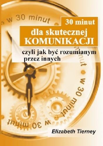 Okładka książki 30 minut dla skutecznej komunikacji