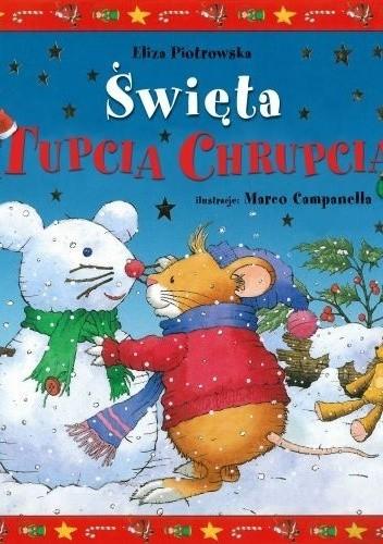 Okładka książki Tupcio Chrupcio. Święta Tupcia Chrupcia