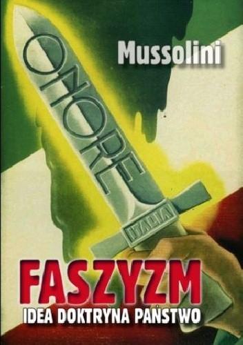 Okładka książki Faszyzm. Idea - Doktryna - Państwo.
