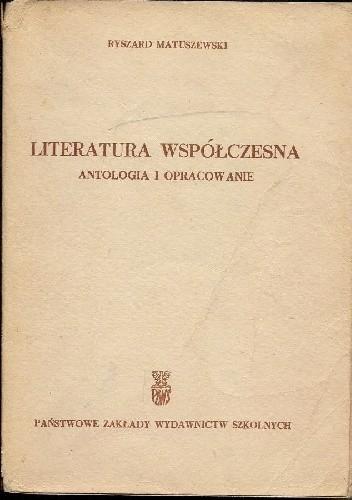 Okładka książki Literatura Współczesna. Antologia i opracowanie.