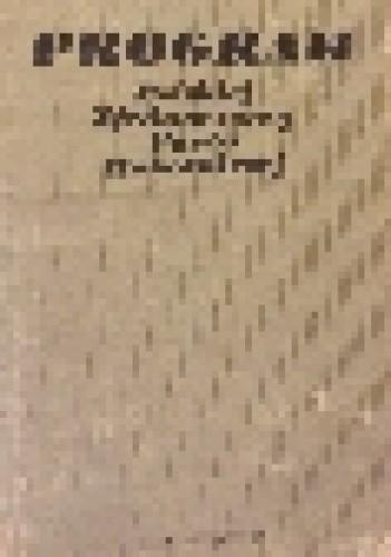Okładka książki Program Polskiej Zjednoczonej Partii Robotniczej uchwalony przez X Zjazd PZPR