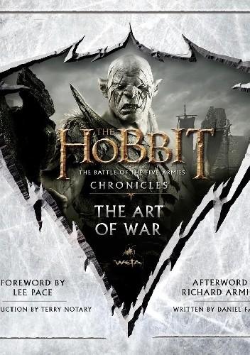 Okładka książki The Hobbit. The Battle of the Five Armies Chronicles. The Art of War.