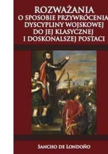 Okładka książki Rozważania o sposobie przywrócenia dyscypliny wojskowej do jej klasycznej i doskonalszej postaci