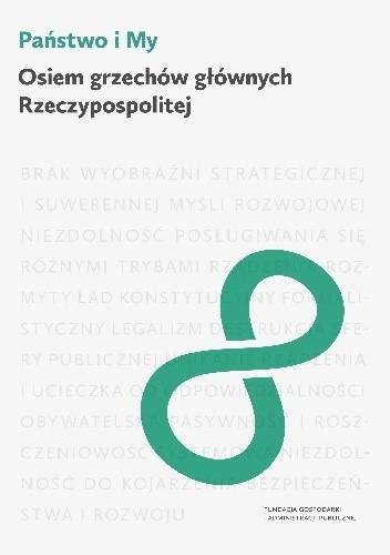 Okładka książki Państwo i My: Osiem grzechów głównych Rzeczypospolitej
