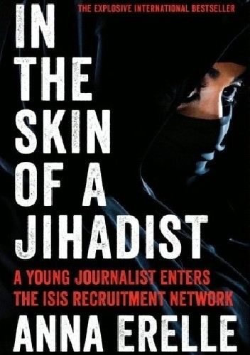 Okładka książki In the Skin of a Jihadist: Inside Islamic State's Recruitment Networks