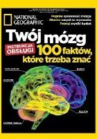 National Geographic. Twój mózg. 100 faktów, które trzeba znać