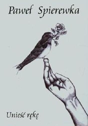 Okładka książki Unieść rękę