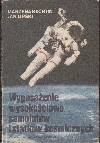 Okładka książki Wyposażenie wysokościowe samolotów i statków kosmicznych