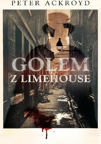 Okładka książki Golem z Limehouse