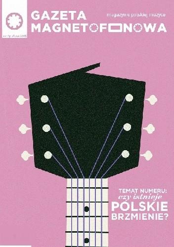 Okładka książki Gazeta magnetofonowa -  nr 1 - zima 2015/2016